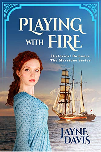 Playing with Fire: Historical Romance (The Marstone Series Book 3) (English Edition)