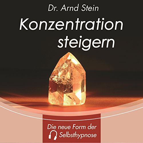 Konzentration steigern. Tiefensuggestion cover art