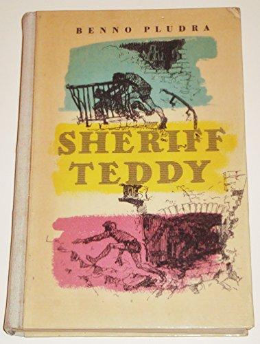 Sheriff Teddy.