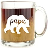 Papa Bear - Glass Coffee Mug - Makes a Great Gift Under $15 for Dad!