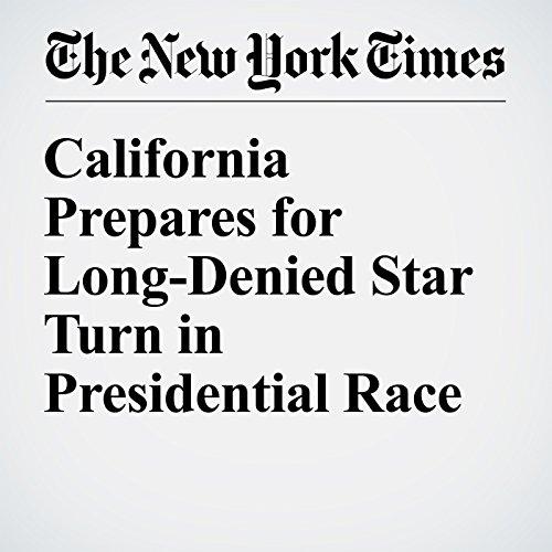 California Prepares for Long-Denied Star Turn in Presidential Race audiobook cover art