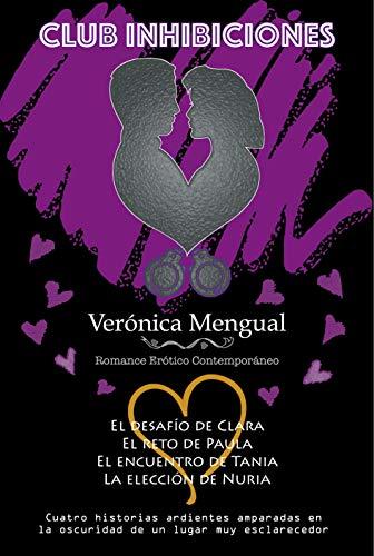 Club Inhibiciones de Verónica Mengual