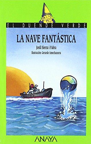 29. La nave fantástica (Libros Infantiles - El Duende Verde) de Jordi...