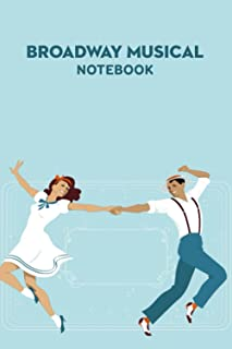 Broadway Musical Notebook: Notebook|Journal| Diary/ Lined - Size 6x9 Inches 100 Pages