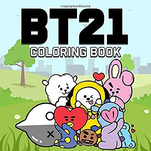 BT21 Coloring Book: BTS Bangtan Boys Coloring Books for ARMY and KPOP lovers with Koya RJ Shooky...