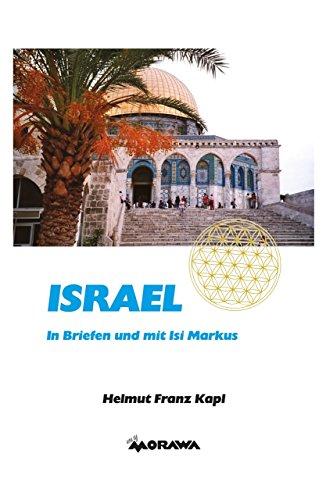 Israel: In Briefen und mit Isi Markus