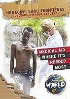 Médecins Sans Frontières/ Doctors Without Borders (World Charities)