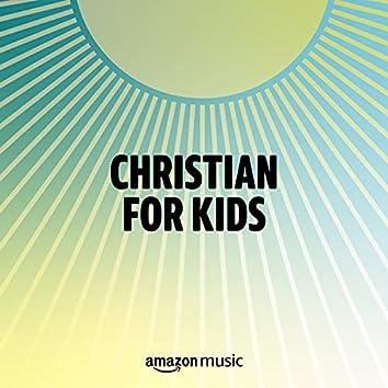 Christian for Kids