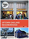 Uptown Oakland Neighborhood