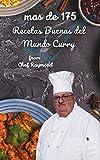 mas de 175 recetas buenas del mundo Curry: saludable, amarillo, blanco, en polvo con o sin gluten, gran variedad
