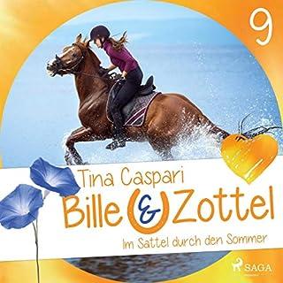 Im Sattel durch den Sommer     Bille und Zottel 9              Autor:                                                                                                                                 Tina Caspari                               Sprecher:                                                                                                                                 Lisa Gold                      Spieldauer: 2 Std. und 53 Min.     Noch nicht bewertet     Gesamt 0,0