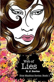 Dice Maddox: Web of Lies by [R. J. Davies]