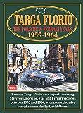 Targa Florio: Racing: The Porsche & Ferrari Years: 1955-1964 (Racing S.)