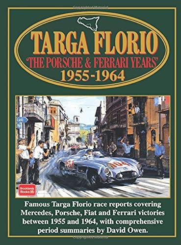 Targa Florio: The Porsche & Ferrari Years: 1955-1964