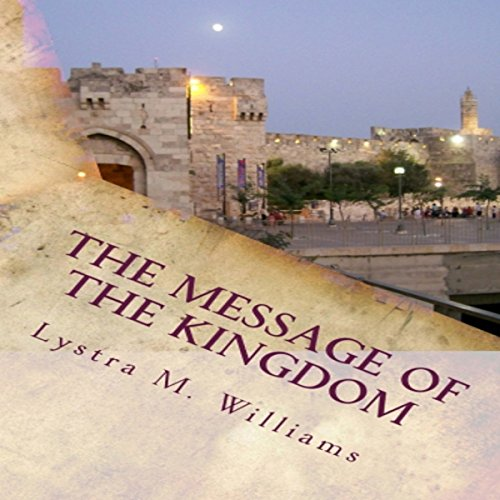 The Message of the Kingdom audiobook cover art