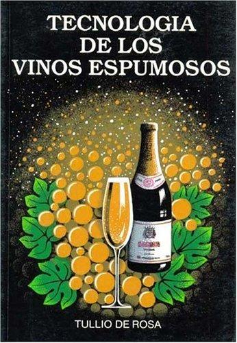 Tecnología de vinos espumosos (Enología, Viticultura)