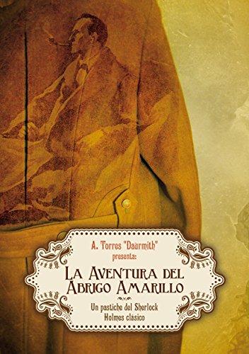La Aventura del Abrigo Amarillo: Un pastiche clásico de Sherlock Holmes