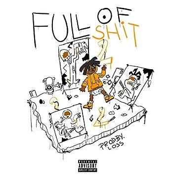 Full Of Shit