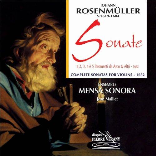 Rosenmuller : Sonate a 2, 3,4 e 5 stromenti da arco & altri