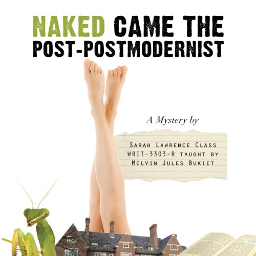 Naked Came the Post-Postmodernist audiobook cover art