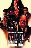 Velvet 1: Before the Living End