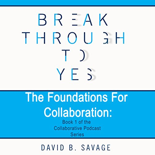 The Foundations for Collaboration cover art