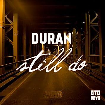Still Do