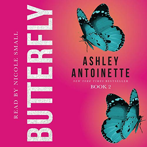Butterfly 2 Audiobook By Ashley Antoinette cover art