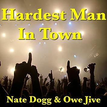 Hardest Man In Town