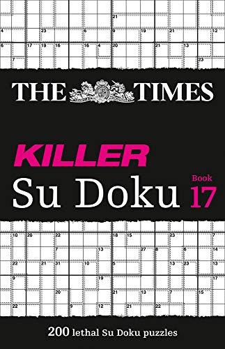 The Times Killer Su Doku: Book 17, Volume 17: 200 Lethal Su Doku Puzzles