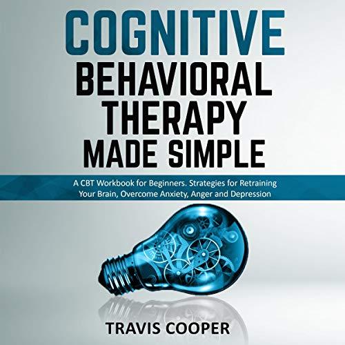 Couverture de Cognitive Behavioral Therapy Made Simple