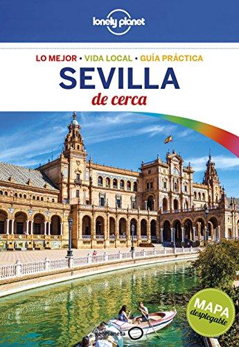 Sevilla de cerca 2: 1 (Guías De cerca Lonely Planet)