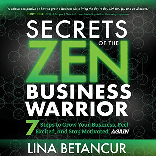 Secrets of the Zen Business Warrior audiobook cover art