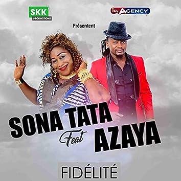 Fidélité (feat. Azaya)