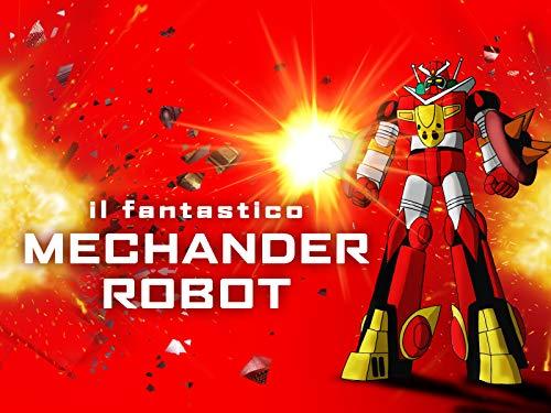 Il fantastico Mechander Robot