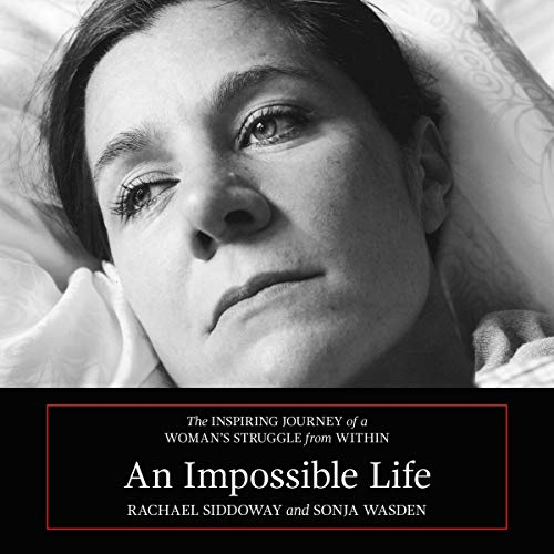 『An Impossible Life: The Inspiring Journey of a Woman's Struggle from Within』のカバーアート