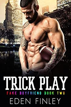 Trick Play  Fake Boyfriend Book 2