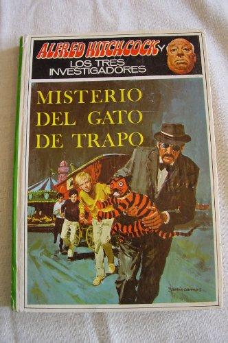 Misterio del gato de trapo (ALFRED HITCHCOCK Y LOS TRES INVESTIGADORES/THE MYSTERY OF THE CROOKED CAT)