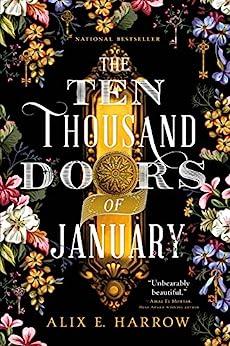The Ten Thousand Doors of January by [Alix E. Harrow]