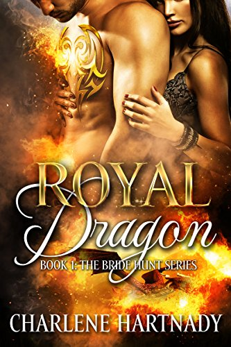 Royal Dragon (The Bride Hunt Book 1) (English Edition)