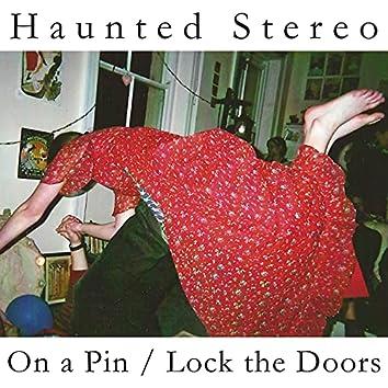 On a Pin/Lock the Doors