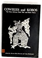 Cowries and Kobos: West African Oral Tale and Short Story