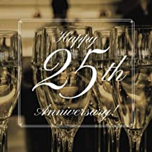 Happy 25th Anniversary!: Guest Book. Free Layout Message Book For Family and Friends To Write in, Men, Women, Boys & Girls / Party, Home / Use Spaces ... size (Anniversary Guest Books) (Volume 44)