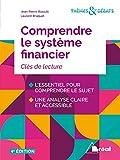 Comprendre le système financier - De la croissance a l'instabilité