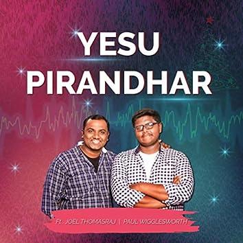 Yesu Pirandhar (feat. Joel Thomasraj)