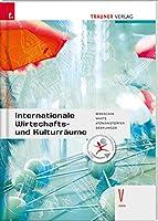 Internationale Wirtschafts- und Kulturraeume V HAK