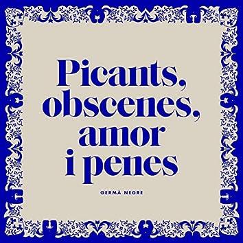 Picants, obscenes, amor i penes