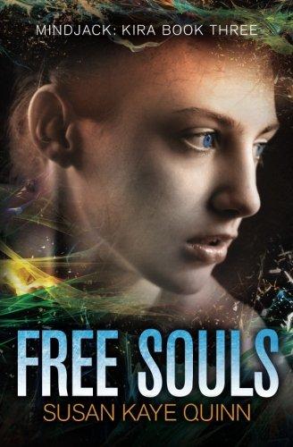 Free Souls: (Mindjack Series Book 3): Volume 3 (Mindjack: Kira)
