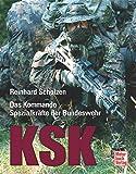 KSK: Das Kommando Spezialkräfte der Bundeswehr - Reinhard Scholzen
