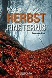 Herbstfinsternis: Bayerwald-Krimi